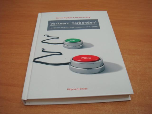 Verkeerd verbonden - Hoe Nederland verzuimt problemen op te lossen