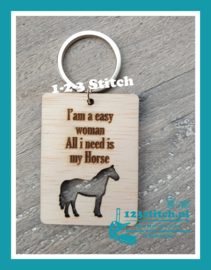 Sleutelhanger I'am a easy woman. All i need is my horse