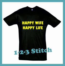 T-Shirt Happy Wife, Happy Life