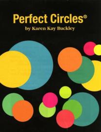 Perfect Circles by Karen Kay Buckley