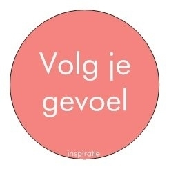 Sticker Inspiratie - Gevoel