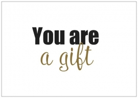Kaart | You are a gift