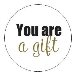 Sticker You are a gift | You are a gift