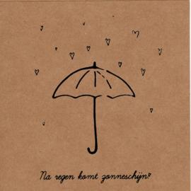 Wenskaart 'Na regen komt zonneschijn'