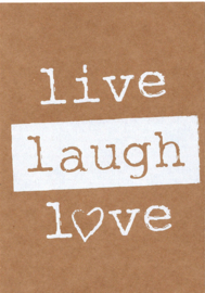 Ansichtkaart 'Live, laugh, love'