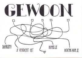 Ansichtkaart 'Gewoon'