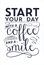 Ansichtkaart 'Start your day with a coffee and a smile'