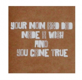 Wenskaart 'Your mom and dad...'