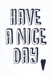 Ansichtkaart 'Have a nice...'