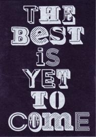 Ansichtkaart 'The best is...'