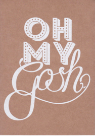 Ansichtkaart 'Oh my gosh'