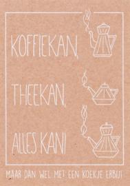 Ansichtkaart 'Koffiekan, theekan, alles kan!'