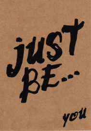Ansichtkaart 'Just be... you'