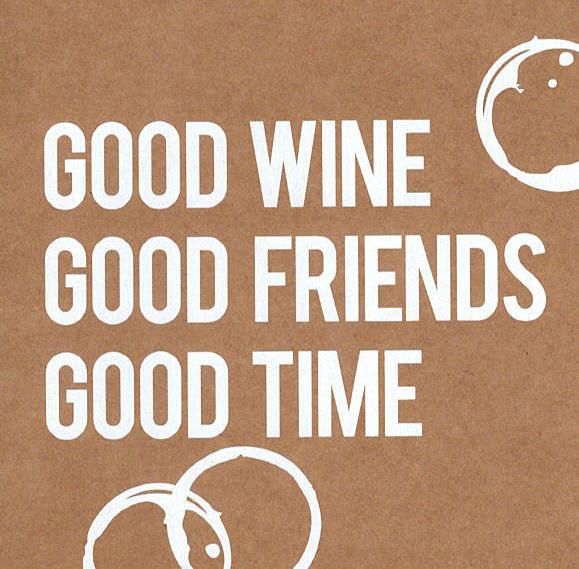 Wenskaart 'Good wine...'