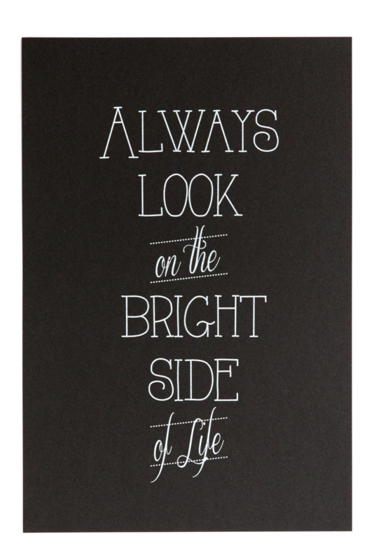 Poster `Always look on the bright side' 20 bij 30 cm