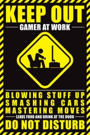 Gamer at Work Poster Keep Out (61x91cm)