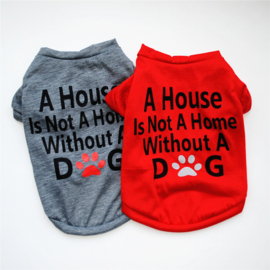 Honden trui A Home without a dog