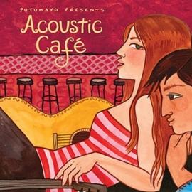 Putumayo Acoustic Cafe
