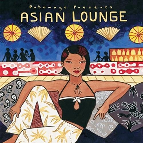Putumayo Asian Lounge