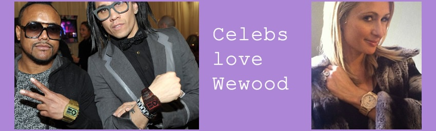 WeWood Celebs love Wewood Black eyed pies & Paris Hilton