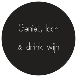 muurcirkel geniet, lach & drink wijn 20 cm zwart