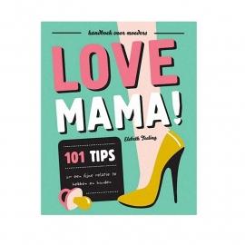Uitgeverij Snor 'Love Mama'