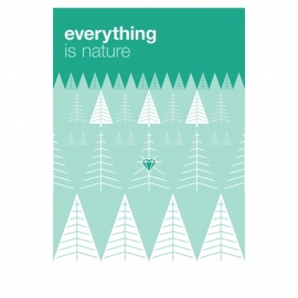 Zilverblauw poster - 'Everything is nature'