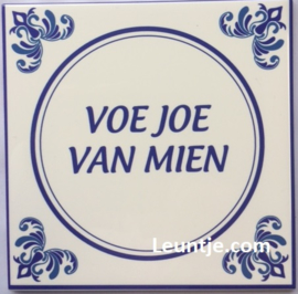 Sticker -Voe joe van mien