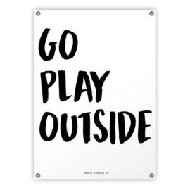 Tuinposter 'Go play outside' - Kidooz