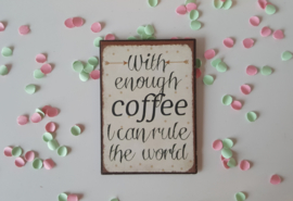 Magneet with enough coffee