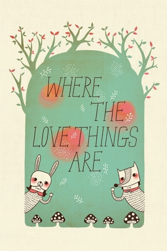 Where The Love Things Are