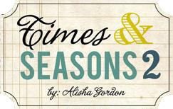 Times & Seasons 2