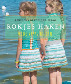 Forte Boek - Rokjes haken (NL) Renee vd Velden-Stroo