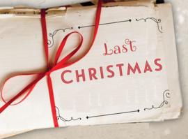 Last Christmas - zaterdag 15 januari 2022 - 10:00 - 16:00 uur