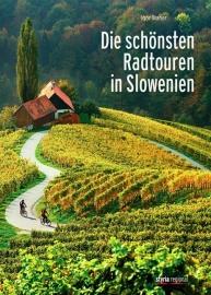 Fietsgids Die Schönste Radtouren in Slovenien | Styria Verlag | ISBN 9783701201631