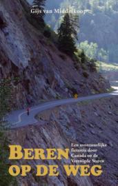 Reisverhaal Beren op de weg | Gijs van Middelkoop | ISBN 9789038924229