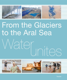 Reisgids-Natuurgids Water Unites - From the Glaciers to the Aral Sea | Trescher Verlag |  ISBN 9783897948006