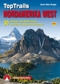 Wandelgids TopTrails Nordamerika West - Noordwest USA | Rother Verlag | ISBN 9783763331857