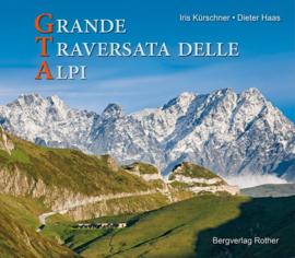Fotoboek GTA - Grande Traversata delle Alpi | Rother Verlag | ISBN 9783763370634