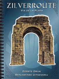 Fietsgids De Zilverroute - van Sevilla naar Santiago de Compostela : 1036 km | Benjaminse | ISBN 9789077899205