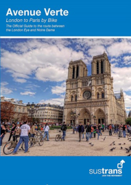 Fietsgids Avenue Verte - London to Paris by Bike | Sustrans | ISBN 9781910845349