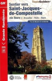 Wandelgids Brussel - Parijs -Tours : Sentier vers Saint-Jacques-de-Compostela | FFRP  | ISBN 9782751406287