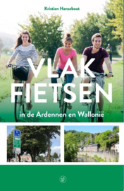 Fietsgids Vlak fietsen in de Ardennen en Wallonië | Sterck - De Vreese | ISBN 9789056155100