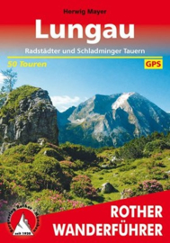 Wandelgids Lungau | Rother Verlag | Radstädter und Schladminger Tauern | ISBN 9783763343416