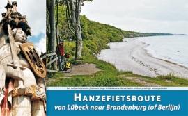 Fietsgids Hanzeroute deel 2 Lübeck - Brandenburg - 1000 km.| ReCreatief Fietsen | ISBN 9789077056295