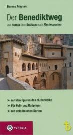 Wandelgids Der Benediktweg : van Nursia via Subiaco naar Montecassino | Tyrolia Verlag | ISBN 9783702233402
