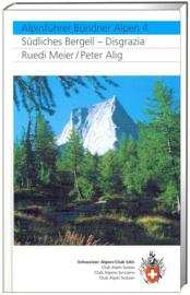 Alpinegids Bündner Alpen - Bergell & Disgrazia | SAC | ISBN 9783859022522
