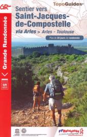 Wandelgids Arles - Toulouse : GR 653 Sentier vers Saint-Jacques-de-Compostelle | FFRP | ISBN 9782751410192