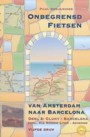 Fietsgids Amsterdam - Barcelona Deel 2 | Onbegrensd Fietsen | Benjaminse | Cluny - Barcelona | ISBN 9789077899274
