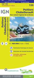 Wegenkaart - Fietskaart Poitiers - Chatelleraut | IGN 139 | IGN 9782758547600